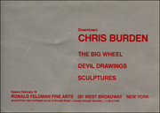 Down Town : Chris Burden / The Big Wheel / Devil Drawings / Sculptures