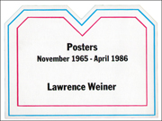 Lawrence Weiner / Posters : November 1965 - April 1986