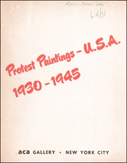 Protest Paintings - U.S.A. : 1930 - 1945