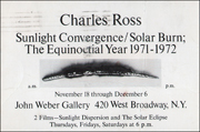 Charles Ross : Sunlight Convergence / Solar Burn; The Equinoctial Year 1971 - 1972