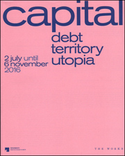 Capital : Debt, Territory, Utopia