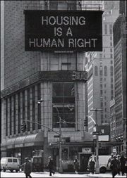 Martha Rosler / Housing Is A Human Right