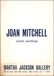 Joan Mitchell : Recent Paintings
