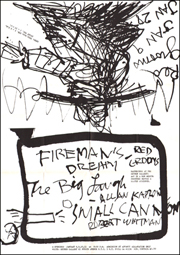 Fireman's Dream - Red Grooms / The Big Laugh - Allan Kaprow / Small Canon - Robert Whitman