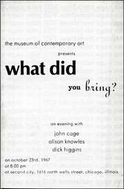 What Did You Bring? An Evening with John Cage, Alison Knowles, Dick Higgins