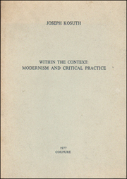 Within the Context : Modernism and Critical Practice