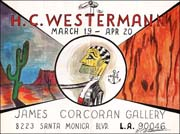H.C. Westermann at James Corcoran Gallery