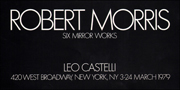 Robert Morris : Six Mirror Works / Robert Morris : In the Realm of the Carceral
