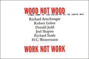 Wood Not Wood / Work Not Work