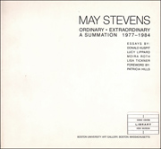 May Stevens : Ordinary / Extraordinary, A Summation 1977 - 1984