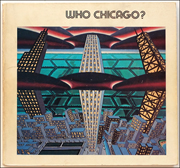 Who Chicago? : An Exhibition of Contemporary Imagists