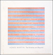 Agnes Martin : The Nineties and Beyond