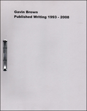 Gavin Brown : Published Writing 1993 - 2008