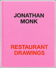Jonathan Monk : Restaurant Drawings