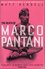 The Death of Marco Pantani : A Biography