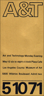 A&T (Art and Technology) Opening Ticket