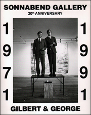 Sonnabend Gallery 20th Anniversary : 1971 - 1991, Gilbert & George
