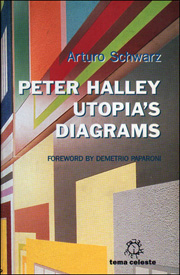 Peter Halley : Utopia's Diagrams
