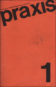 Praxis : A Journal of Radical Perspectives on the Arts