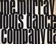 The Murray Louis Dance Company 1969 - 70 Season