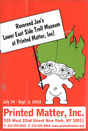 Reverend Jen's Lower East Side Troll Museum at Printed Matter, Inc!