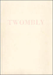 Cy Twombly : XI Recent Works