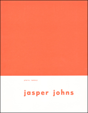 Jasper Johns [United States : Jasper Johns and the Metaphysics of the Commonplace]