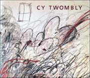 Cy Twombly : A Retrospective