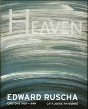 Edward Ruscha : Editions 1959 - 1999. Catalogue Raisonné