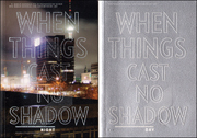 When Things Cast No Shadow : 5th Berlin Biennial for Contemporary Art, Night and Tag