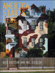 America Starts Here : Kate Ericson and Mel Ziegler
