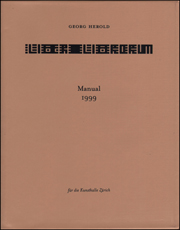 Georg Herold : Liber Librorum - Manual 1999