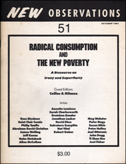 New Observations : Radical Consumption and The New Poverty, A Discourse on Irony and Superfluity