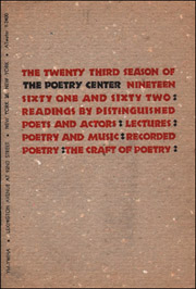 The Twenty Third Season of The Poetry Center : Nineteen Sixty One and Sixty Two : Readings By Distinguished Poets and Actors : Lectures : Poetry and Music : Recorded Poetry : The Craft of Poetry