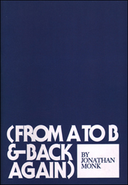 (From A to B & Back Again) by Jonathan Monk