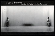 Scott Burton : Early Sculpture & Performance