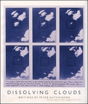 Dissolving Clouds : Writings of Peter Hutchinson