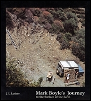 Mark Boyle's Journey to the Surface of the Earth & Mark Boyles und Joan Hills' Reise um die Welt