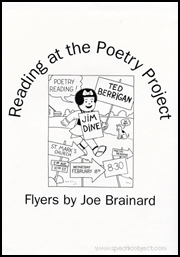 Reading at the Poetry Project : Flyers by Joe Brainard