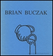 Brian Buczak : A Memorial Exhibition
