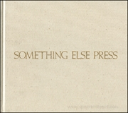 Something Else Press : An Annotated Bibliography