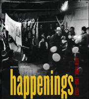 Happenings : New York, 1958 - 1963