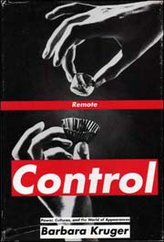Remote Control : Power, Cultures and the World of Appearances