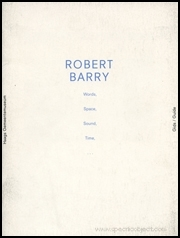 Robert Barry : Words, Space, Sound, Time...
