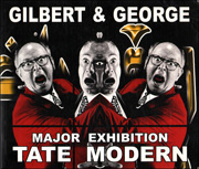 Gilbert & George : Major Exhibition, Tate Modern