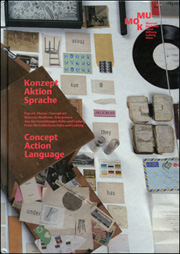 Konzept Aktion Sprache / Concept Action Language : Pop Art, Fluxus, Concept Art, Nouveau Réalisme, Arte Povera, Aus den Sammlungen Hahn und Ludwig / From the Collections Hahn and Ludwig