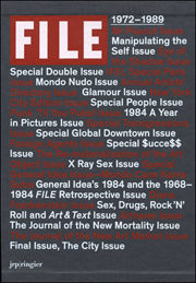 General Idea : File Megazine / Complete Reprint