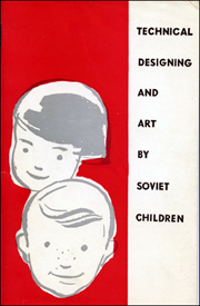 Technical Designing and Art by Soviet Children