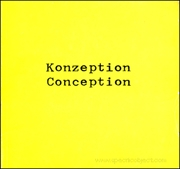 Konzeption / Conception : Dokumentation einer heutigen Kunstrichtung / documentation of a to-day's art tendency
