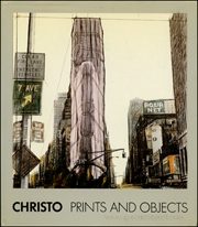 Christo : Prints and Objects, 1963-1987 ; A Catalogue Raisonné